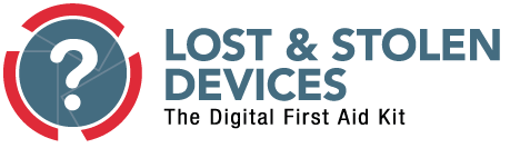 Digital First Aid Kit - Devices Lost? Stolen? Seized?